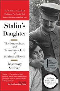 September Book of the Month--  Stalin's Daughter:  The Extraordinary and Tumultuous Life of Svetlana Alliluyeva by Rosemary Sullivan