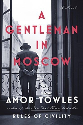April Book of the Month: A Gentleman in Moscow by Amor Towles